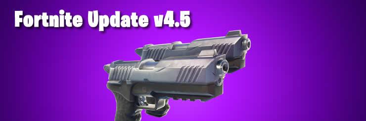 fortnite update v4.5