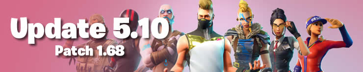 fortnite Update v5.10