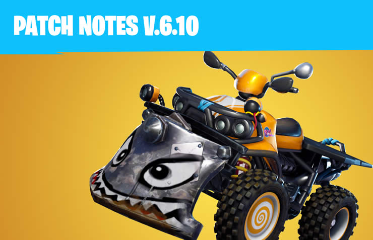 Fortnite: Update 6.10 released – 1.85 Patch Notes