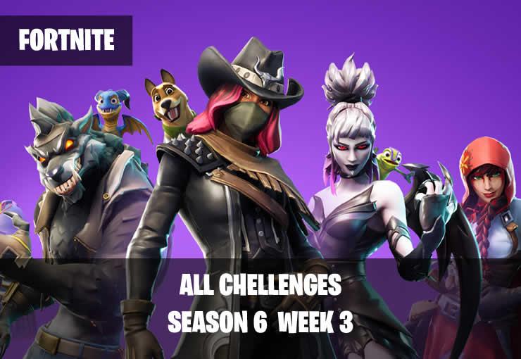 Fortnite: Season 6 Week 3 – All Challenges