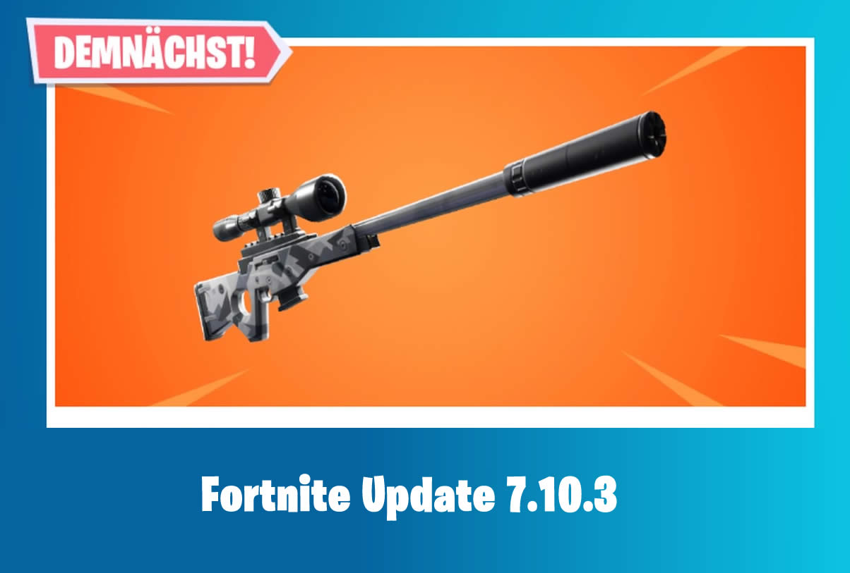 Fortnite: Does Update 7.10.3 and the new weapon appear today?