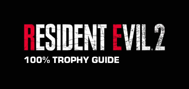 resi 2 trophy guide