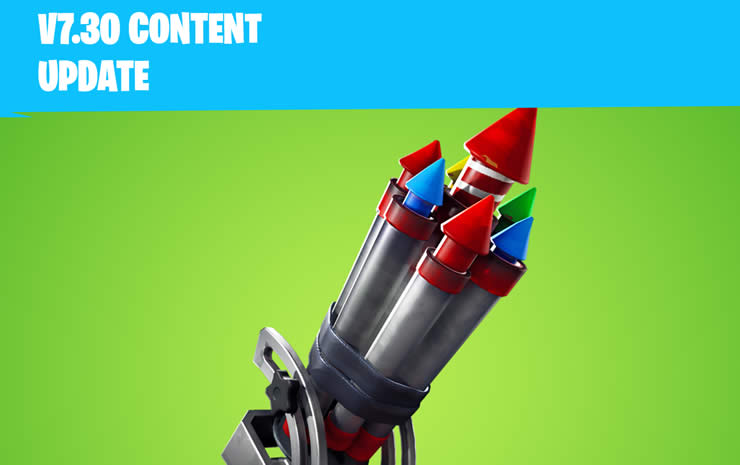 Fortnite Content-Update 7.30 Patch Notes