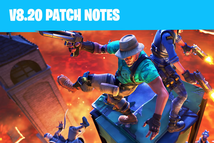 Fortnite Update Version 2.11 – Patch Notes 8.20 has been released