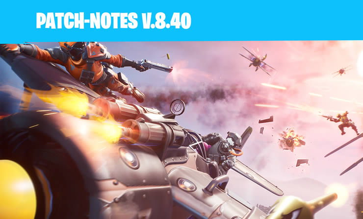 Fortnite Update Version 8.40 Patch Notes 2.15 released