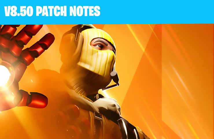 Fortnite Patch Notes 2.18 – Update Version 8.50 is Live