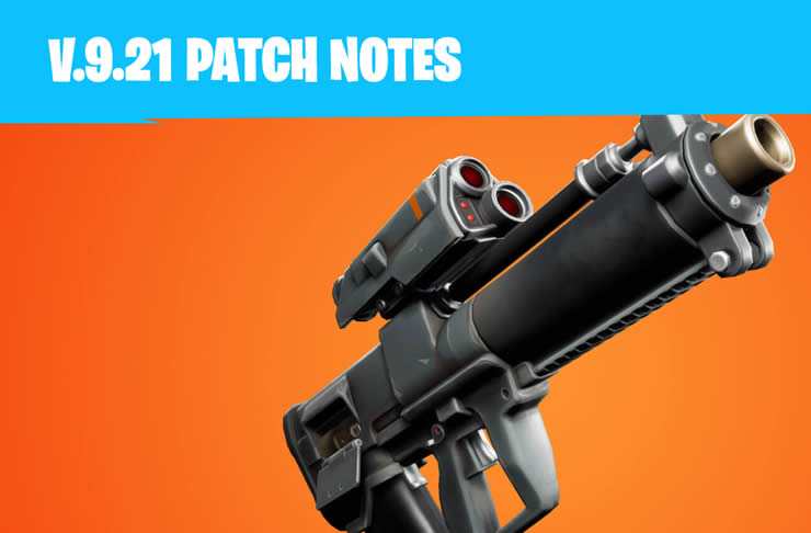 Fortnite Update 9.21 – Patch Notes 2.25 – Proximity Launcher