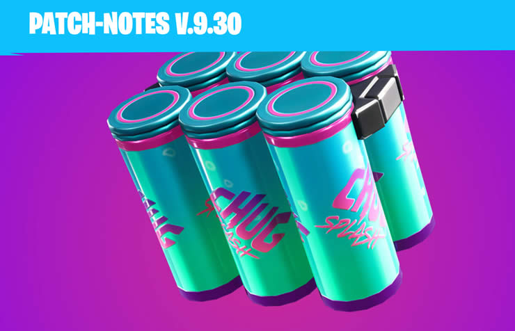 Fortnite Update Version 9.30 – Patch Notes 2.26