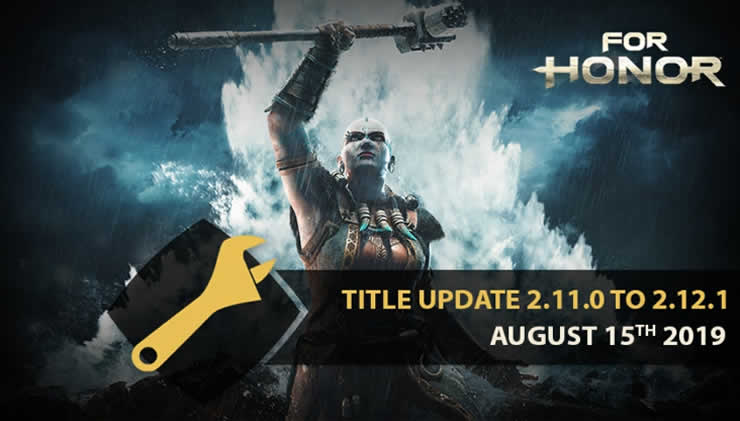 For Honor Patch Notes 2.12 – Update Hotfix August 15
