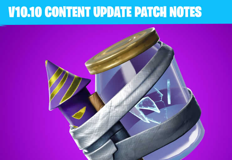 Fortnite Content Update 10.10 Patch Notes