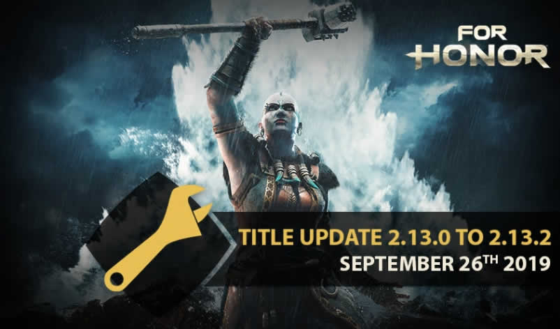 For Honor Update Patch Notes 2.13.2 available
