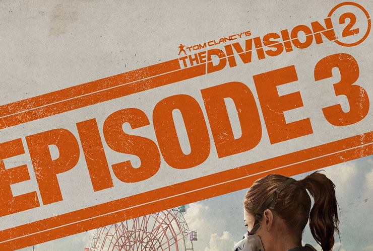 The Division 2 Update 1.16 Patch Notes – Episode 3