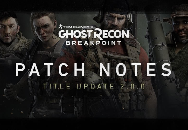 Ghost Recon Breakpoint: Update Version 1.07 – Patch Notes 2.0.0