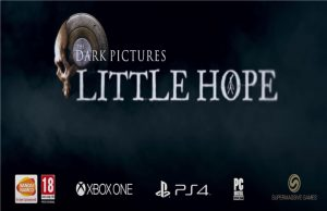 The Dark Pictures- Little Hope