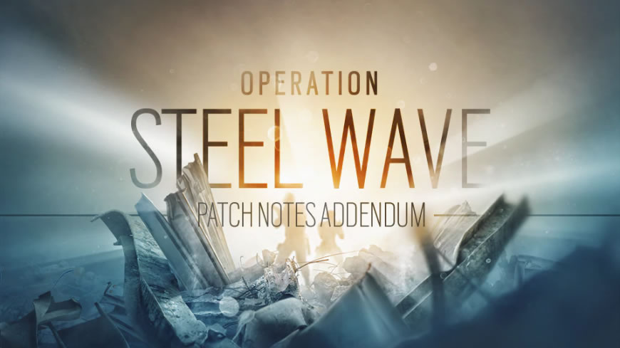 Rainbow Six Siege Patch Notes 1.87 – Steel Wave Update 5.2
