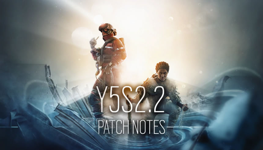 Rainbow Six Siege Update 5.2.2 Patch Notes