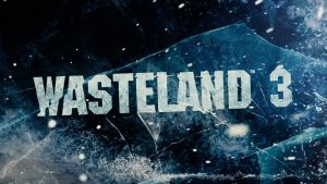 Wasteland 3 Day One Patch 1.02