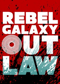 Rebel Galaxy Outlaw Game Cover