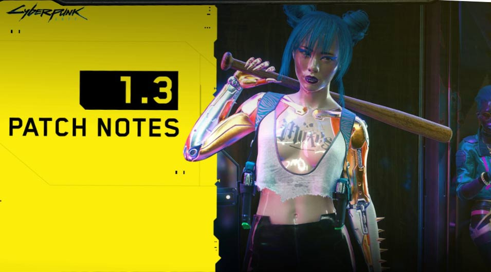 Cyberpunk 2077 Patch Notes 1.30 – Update on August 18